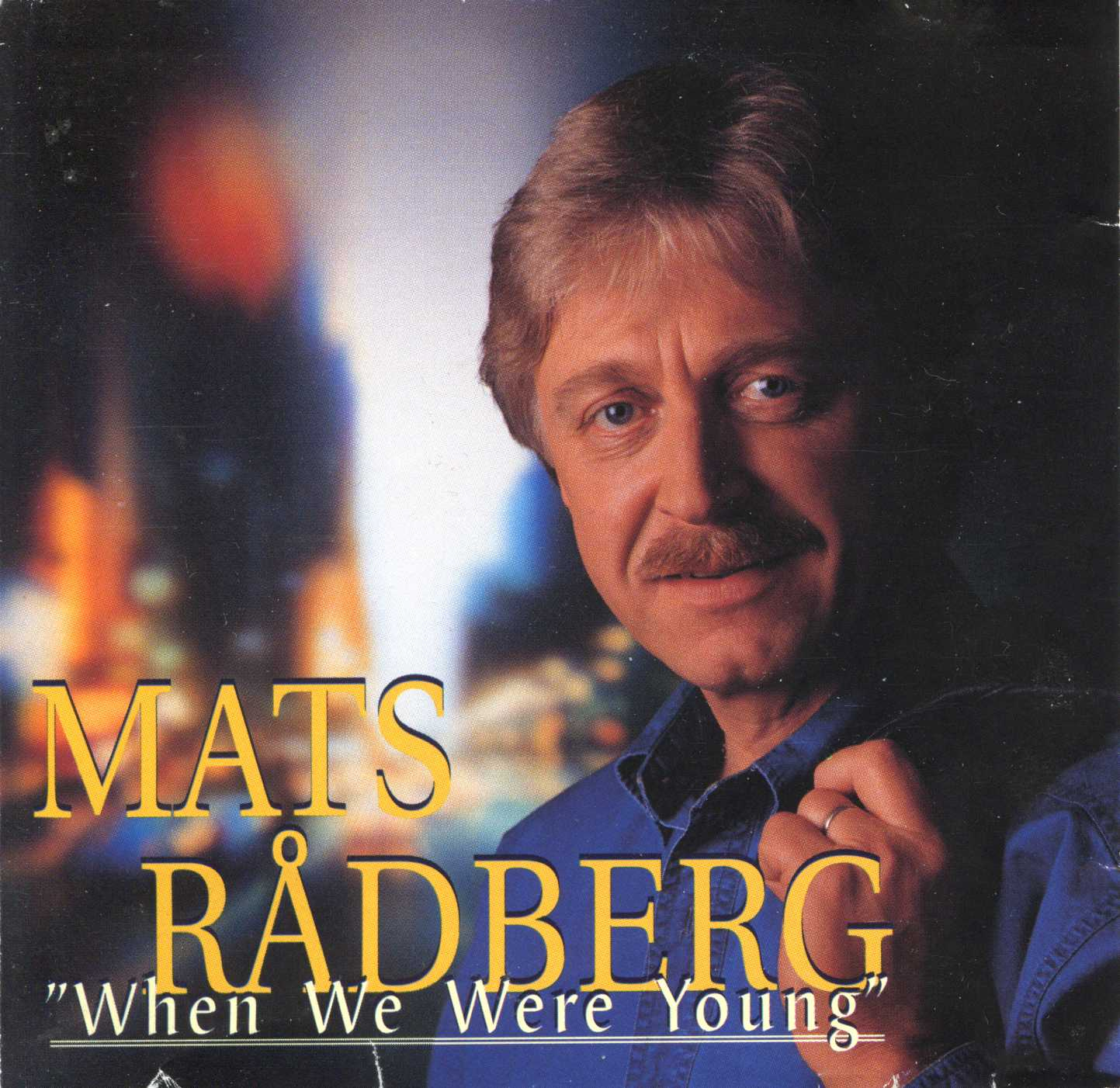 When We Were Young: COVERS.BOX.SK ::: Mats Rådberg