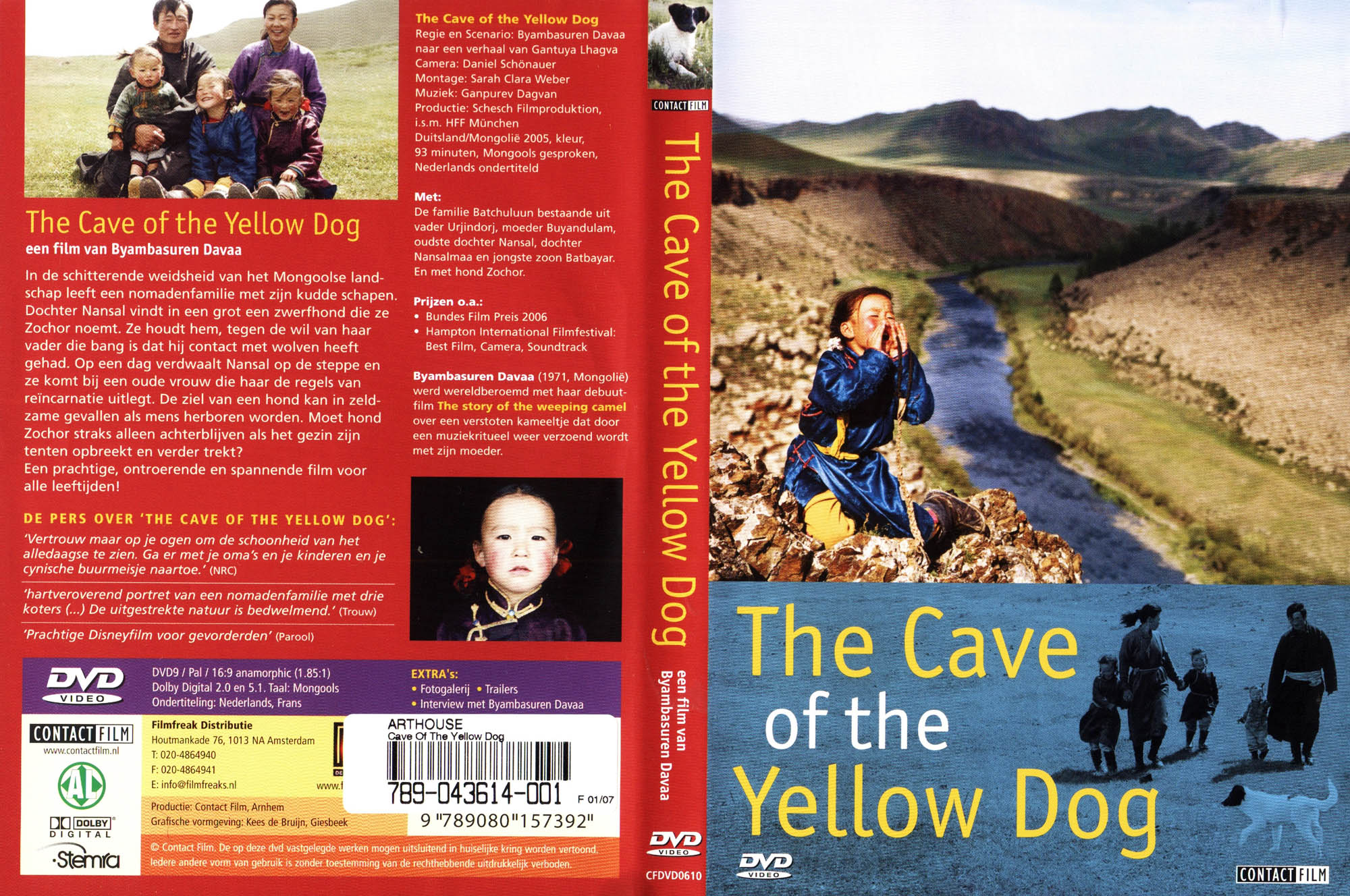 cave of the yellow dog The cave of the yellow dog (2005) the little nomad girl nansal finds a baby dog in the mongolian veld, who becomes her best friend - against all rejections of her parents a story about a mongolian family of nomads - their traditional way of life and the rising call of the city.