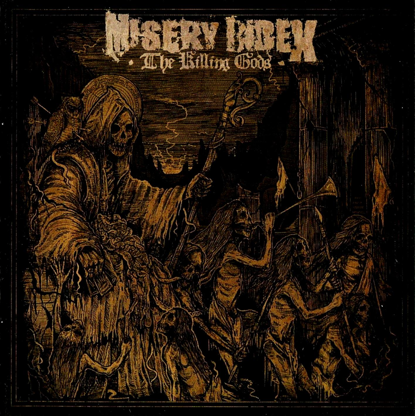 Image result for misery index the killing gods